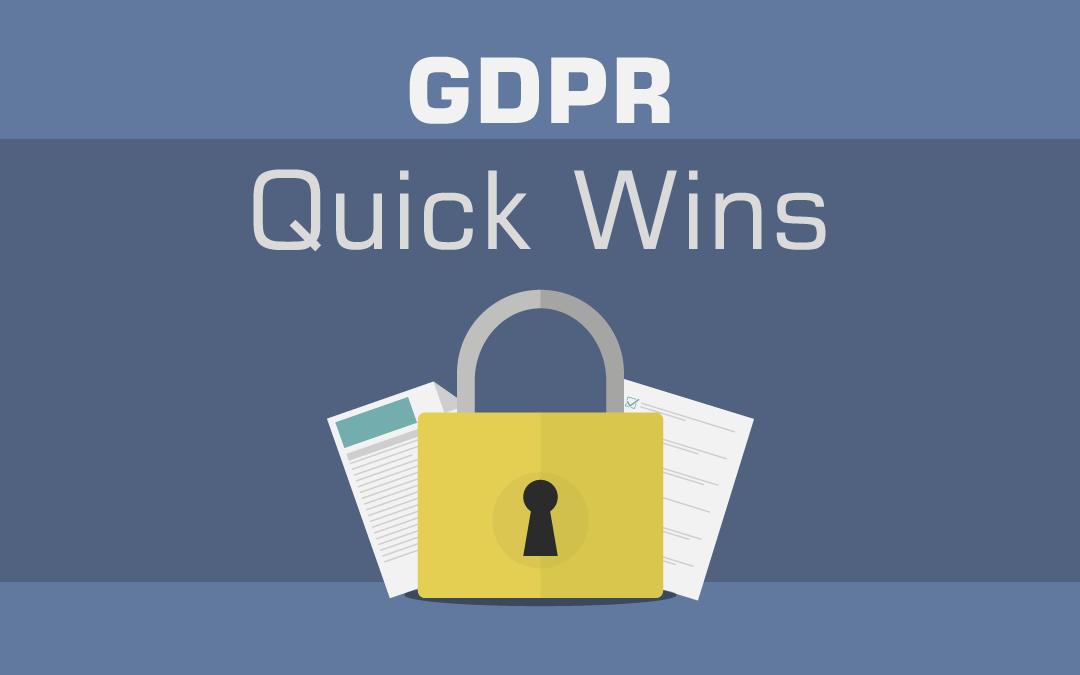 GDPR Quick Wins