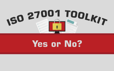 ISO 27001 Toolkit – Yes or No?