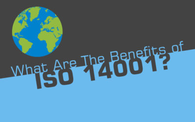 What Are The Benefits of ISO 14001?