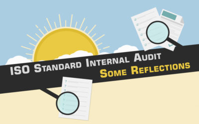 ISO Standard Internal Audit. Some Reflections