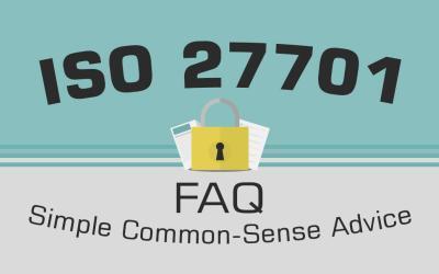 ISO 27701 FAQ – Simple, Common-Sense Advice