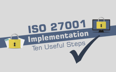 ISO 27001 Implementation – Ten Useful Steps