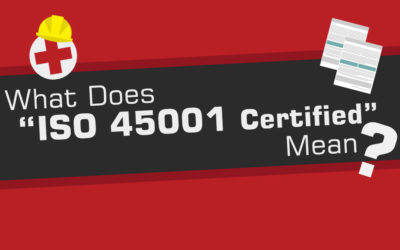 """What Does """"ISO 45001 Certified"""" Mean?"""