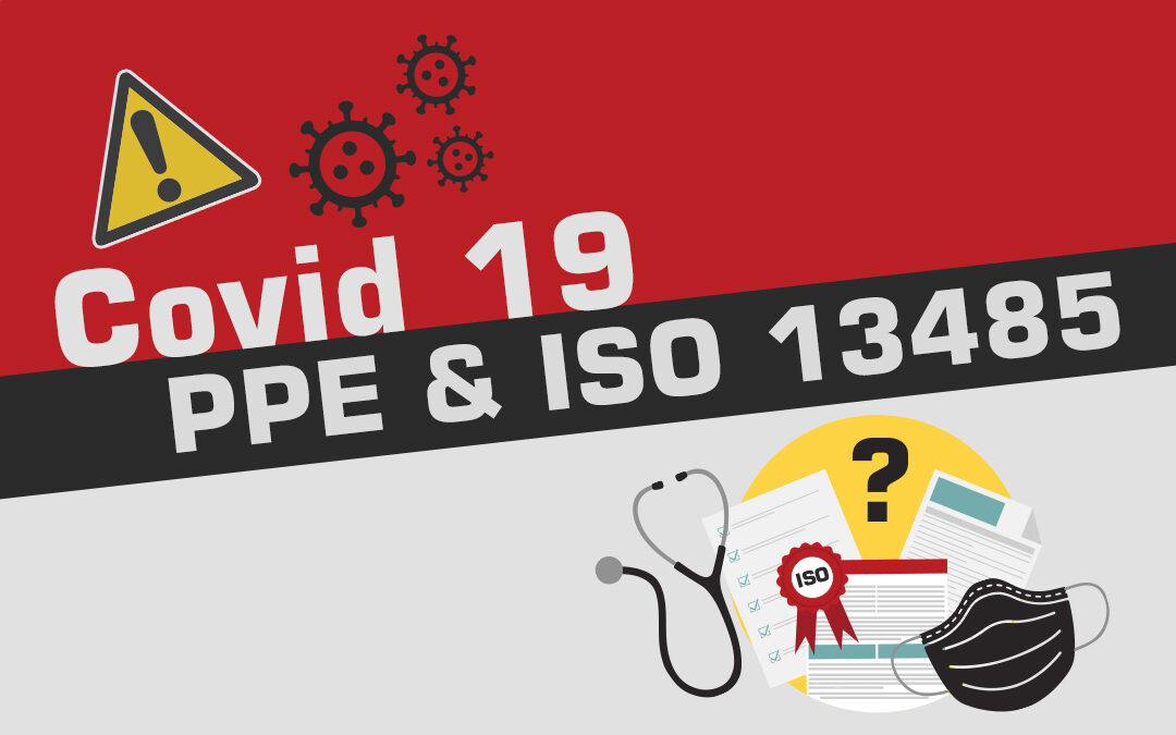 Covid 19, PPE and ISO 13485